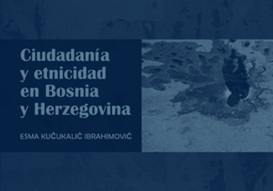 Citizenship and Ethnicity in Bosnia and Herzegovina. Presentation of the book by Esma Kucukalic Ibrahimovic. 07/10/2018. Centre Cultural La Nau. 19:00h